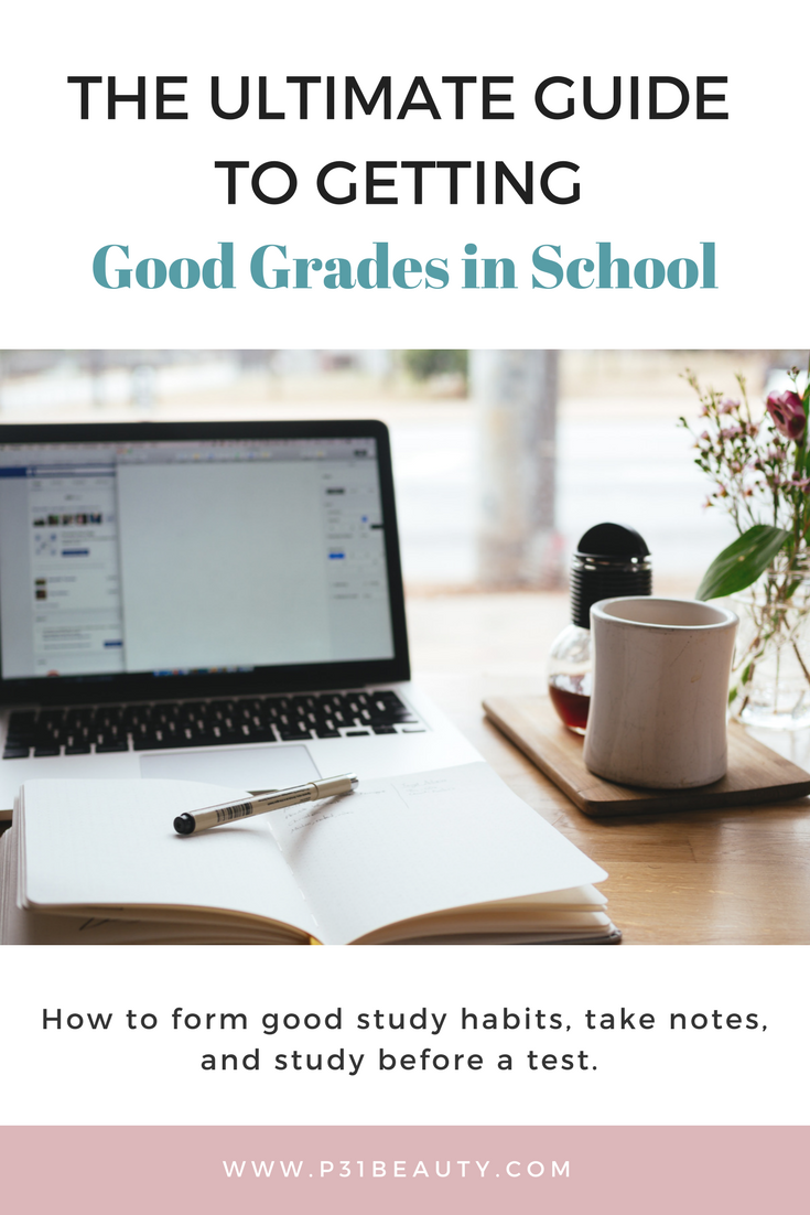 The Ultimate Guide to Getting Good Grades in School This Year