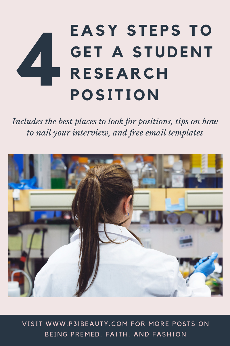4 Easy Steps to Get a Student Research Position- includes the best places to look for positions, tips on how to nail your interview, and free email templates!